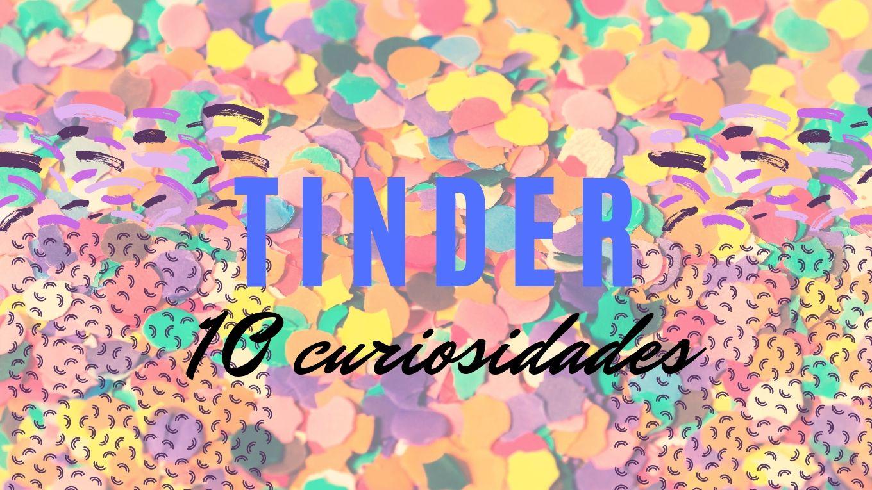20 curiosidades de Tinder