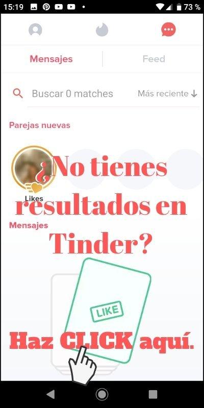 ¿No tienes resultados en Tinder?